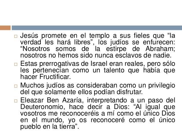 """ Jesús promete en el templo a sus fieles que """"laverdad les hará libres"""", los judíos se enfurecen:""""Nosotros somos de la es..."""