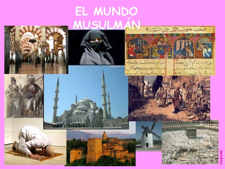 EL MUNDO MUSULMÁN<br />aandrés<br />