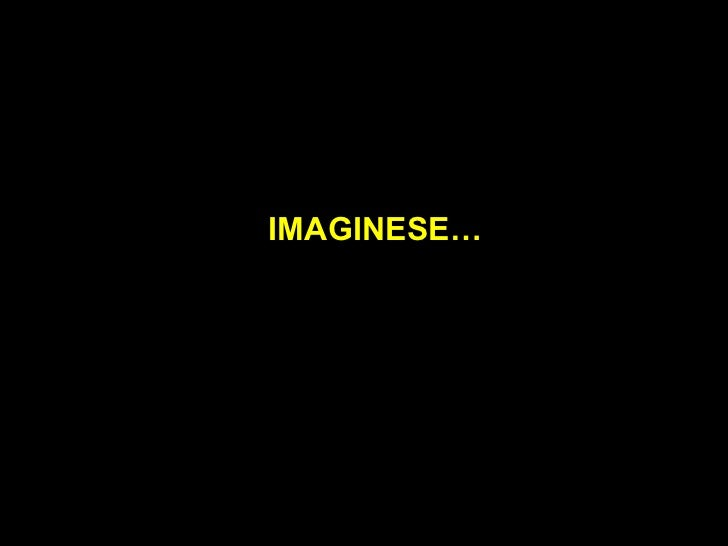 IMAGINESE…