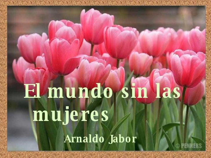 El mundo sin las mujeres   Arnaldo Jabor