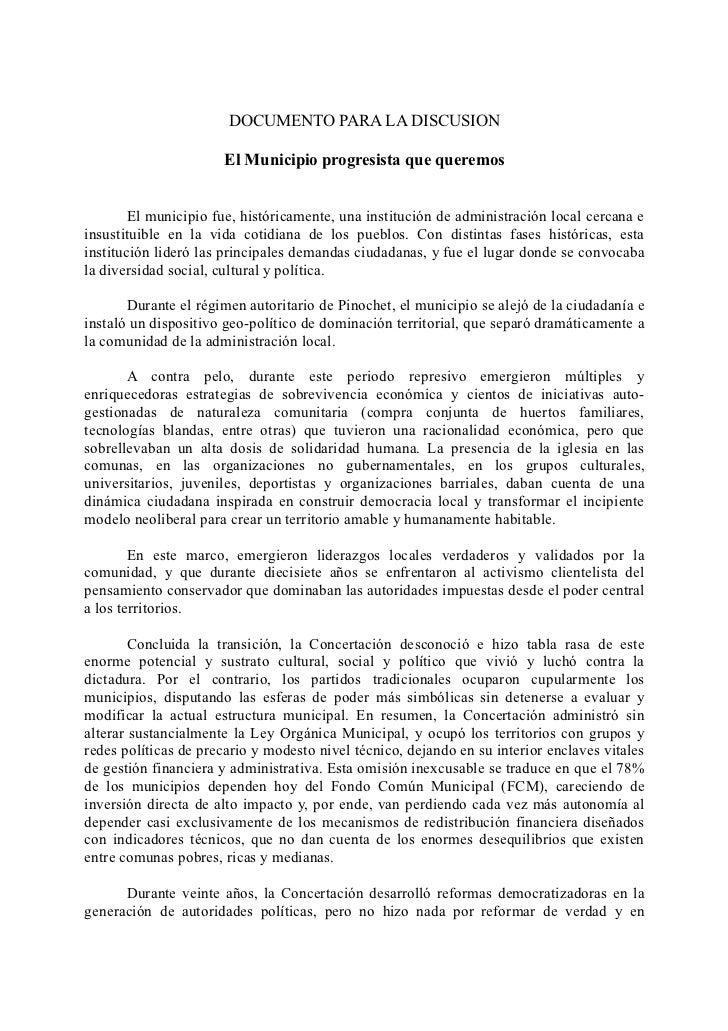 DOCUMENTO PARA LA DISCUSION                       El Municipio progresista que queremos        El municipio fue, histórica...