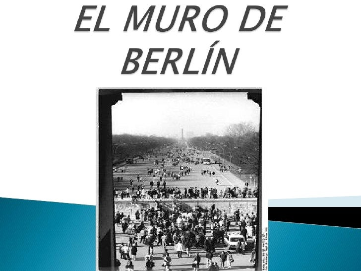 EL MURO DE BERLÍN<br />