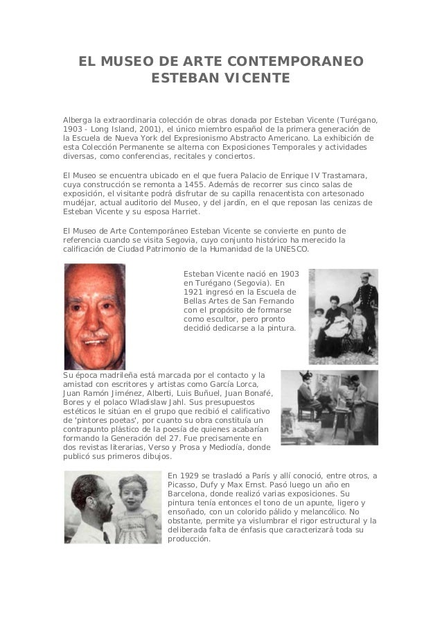 EL MUSEO DE ARTE CONTEMPORANEO ESTEBAN VICENTE Alberga la extraordinaria colección de obras donada por Esteban Vicente (Tu...