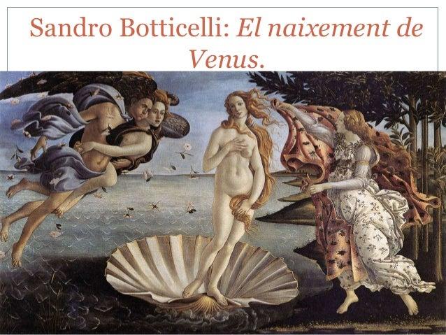 Sandro Botticelli: El naixement de Venus.