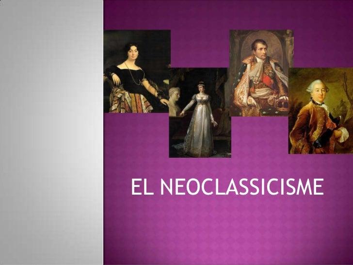 EL NEOCLASSICISME
