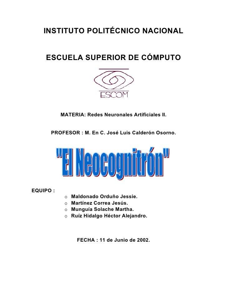 INSTITUTO POLITÉCNICO NACIONAL       ESCUELA SUPERIOR DE CÓMPUTO                MATERIA: Redes Neuronales Artificiales II....