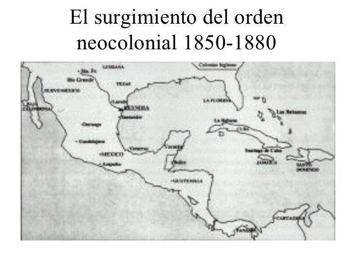 El surgimiento del orden neocolonial 1850-1880