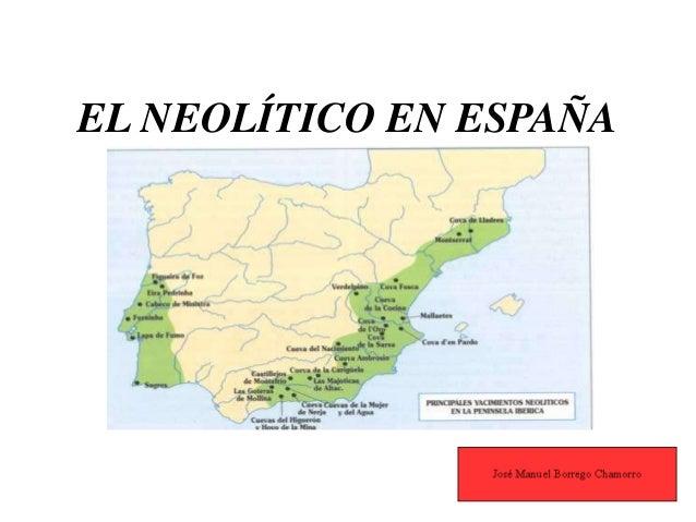 EL NEOLÍTICO EN ESPAÑA