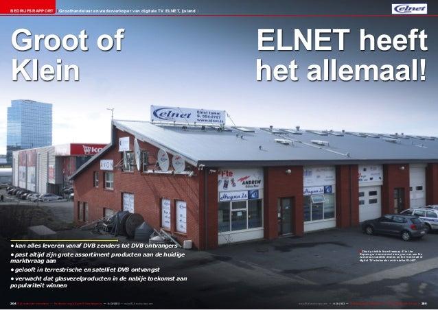 Bedrijfsrapport  Groothandelaar en wederverkoper van digitale TV ELNET, Ijsland  Groot of Klein  •kan alles leveren vanaf...