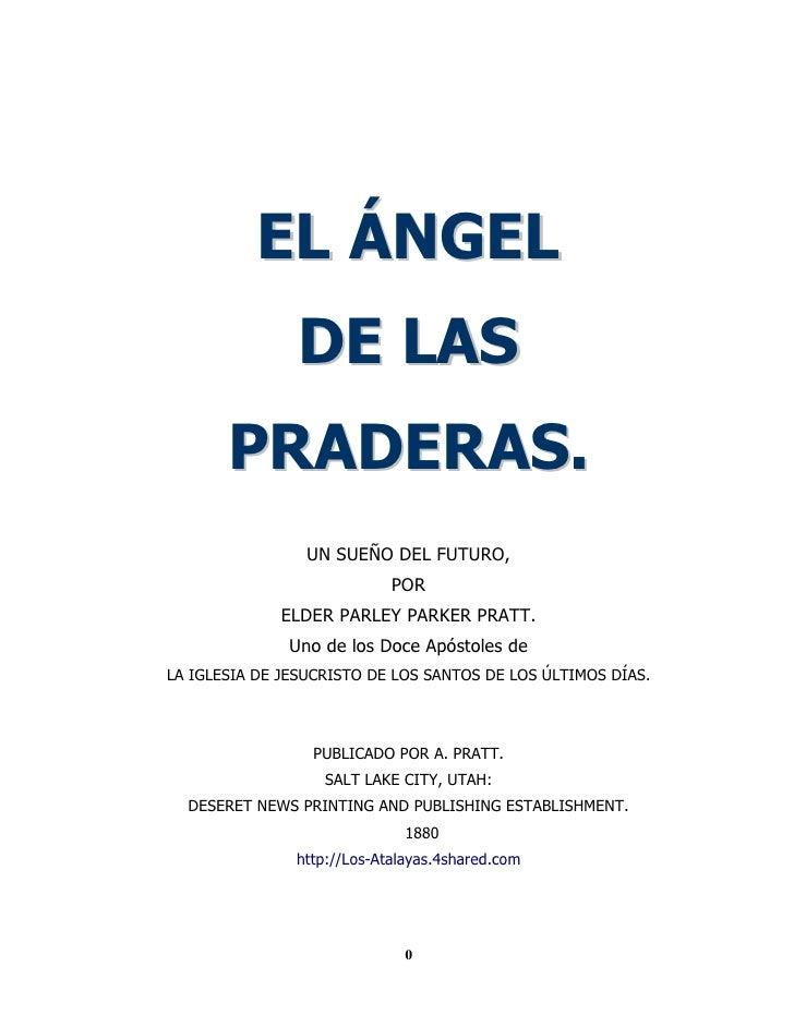EL ÁNGEL                DE LAS        PRADERAS.                  UN SUEÑO DEL FUTURO,                             POR     ...