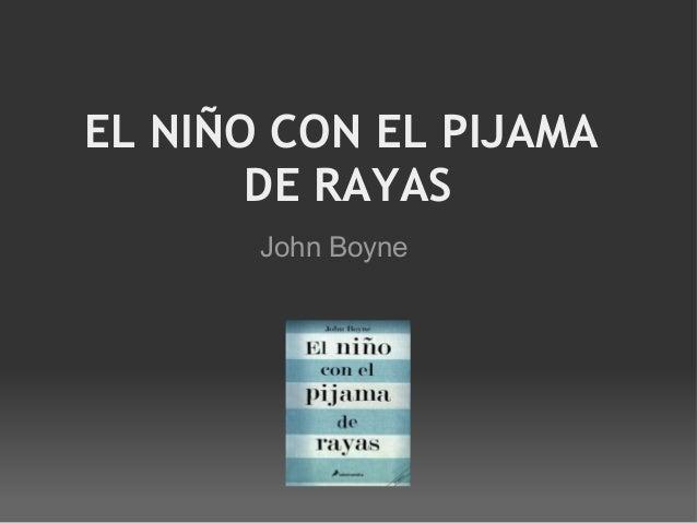 EL NIÑO CON EL PIJAMA DE RAYAS John Boyne