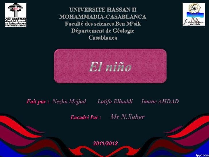 IntroductionEl niñoL'explication du phénomènes  - En temps normal  - LorsquEl Niño se réveille  - En situation la NinaChro...
