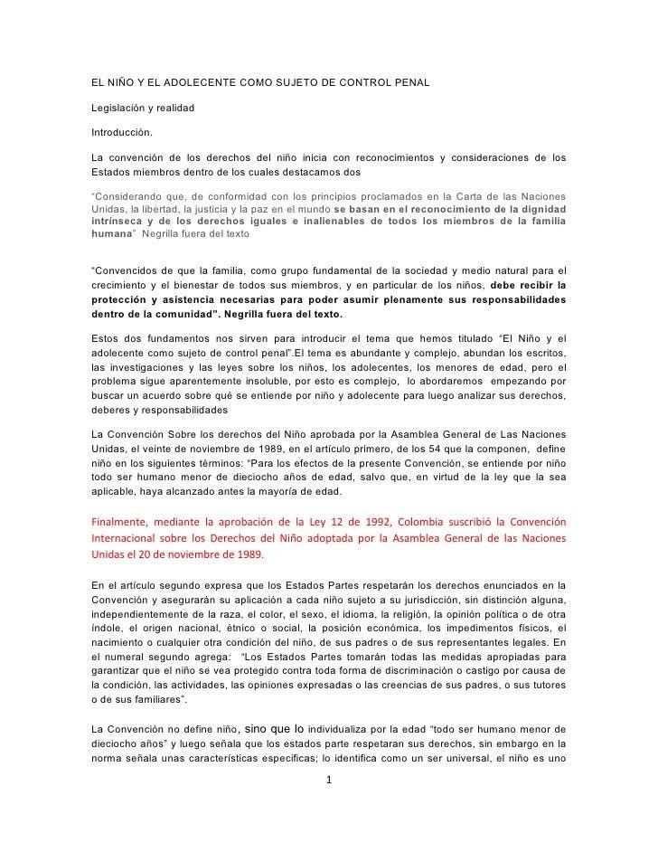 EL NIÑO Y EL ADOLECENTE COMO SUJETO DE CONTROL PENALLegislación y realidadIntroducción.La convención de los derechos del n...