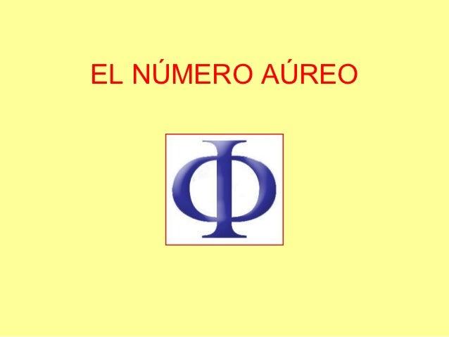 EL NÚMERO AÚREO