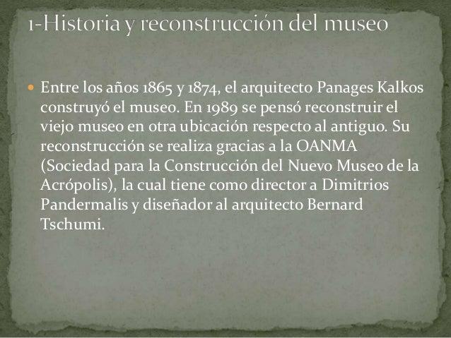 El nuevo museo de la Acrópolis Slide 3