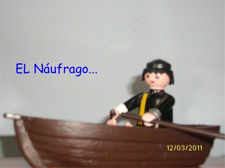 EL Náufrago...