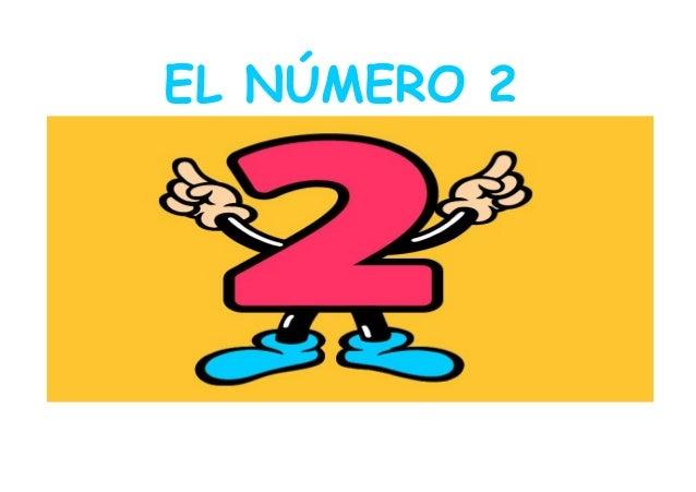 EL NÚMERO 2