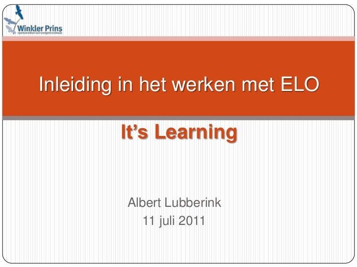 Inleiding in het werken met ELOIt's Learning<br />Albert Lubberink<br />11 juli 2011<br />