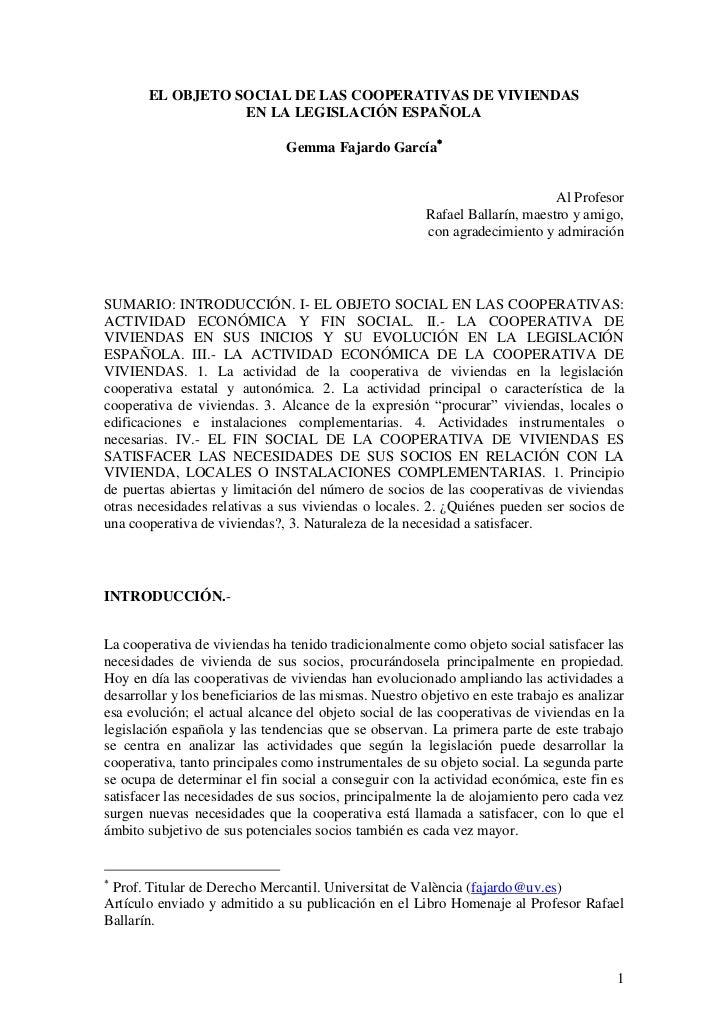 EL OBJETO SOCIAL DE LAS COOPERATIVAS DE VIVIENDAS                  EN LA LEGISLACIÓN ESPAÑOLA                             ...