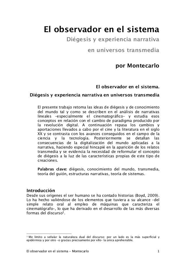 El observador en el sistema - Montecarlo 1 El observador en el sistema Diégesis y experiencia narrativa en universos trans...