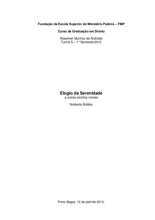 Fundação da Escola Superior do Ministério Público – FMP  Curso de Graduação em Direito  Rosemeri Munhoz de Andrade  Turma ...