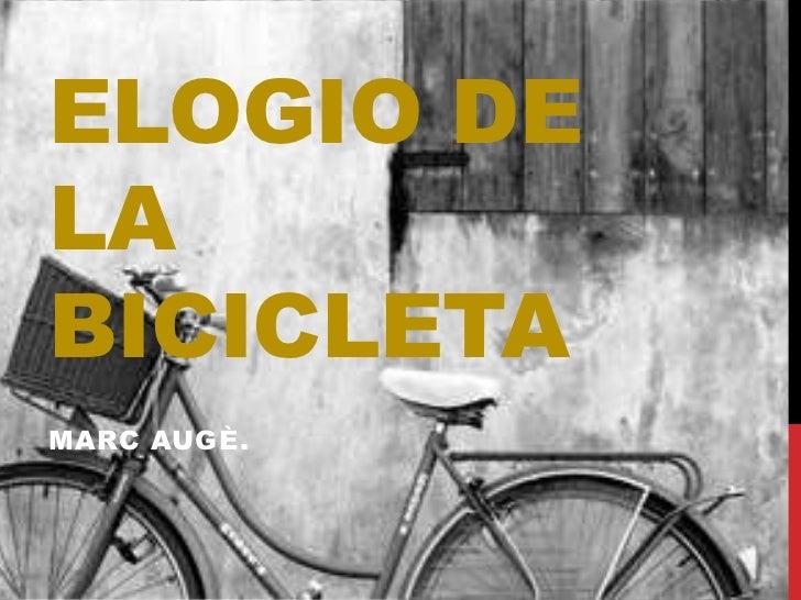 ELOGIO DELABICICLETAMARC AUGÈ.