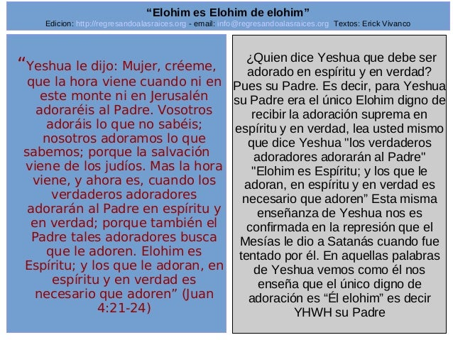 "Edicion: http://regresandoalasraices.org - email: info@regresandoalasraices.org Textos: Erick Vivanco  10  ""Elohim es Eloh..."