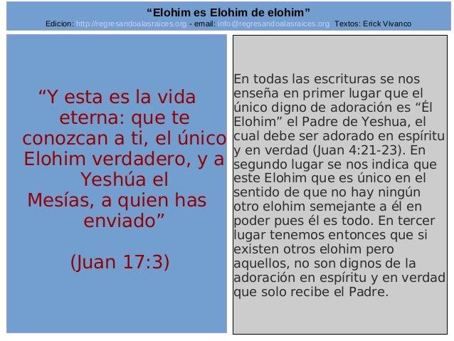 "Edicion: http://regresandoalasraices.org - email: info@regresandoalasraices.org Textos: Erick Vivanco  21  ""Elohim es Eloh..."