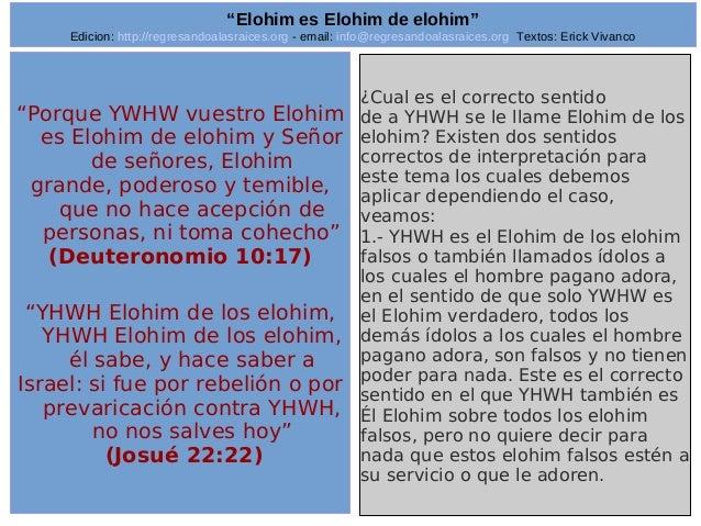 "Edicion: http://regresandoalasraices.org - email: info@regresandoalasraices.org Textos: Erick Vivanco  22  ""Elohim es Eloh..."