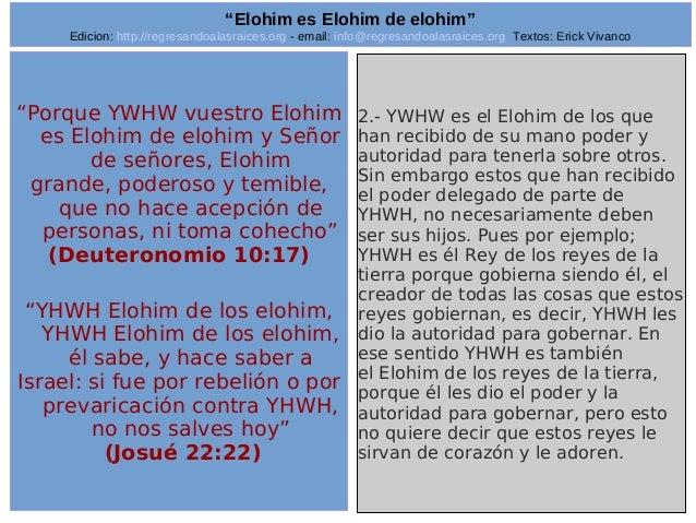 "Edicion: http://regresandoalasraices.org - email: info@regresandoalasraices.org Textos: Erick Vivanco  23  ""Elohim es Eloh..."
