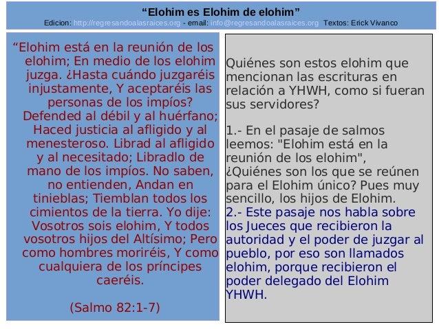 "Edicion: http://regresandoalasraices.org - email: info@regresandoalasraices.org Textos: Erick Vivanco  24  ""Elohim es Eloh..."