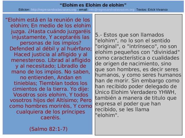 "Edicion: http://regresandoalasraices.org - email: info@regresandoalasraices.org Textos: Erick Vivanco  26  ""Elohim es Eloh..."