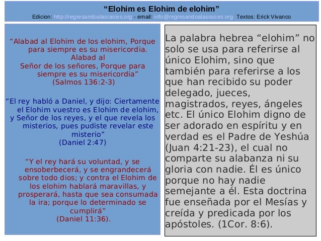 "Edicion: http://regresandoalasraices.org - email: info@regresandoalasraices.org Textos: Erick Vivanco  30  ""Elohim es Eloh..."