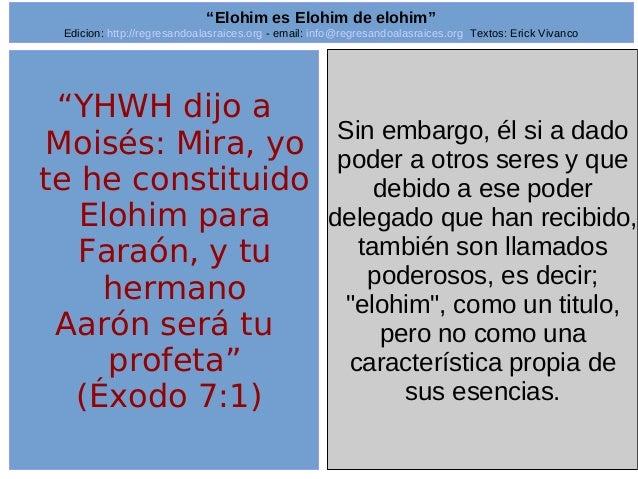 "Edicion: http://regresandoalasraices.org - email: info@regresandoalasraices.org Textos: Erick Vivanco  4  ""Elohim es Elohi..."