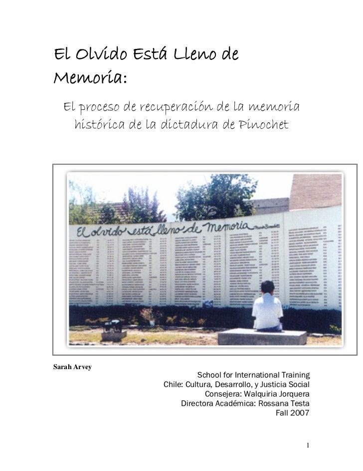 El Olvido Está Lleno deMemoria:  El proceso de recuperación de la memoria    histórica de la dictadura de PinochetSarah Ar...