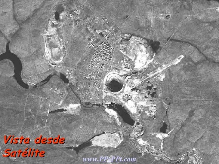 Vista desde Satélite www.PPsPPt.com