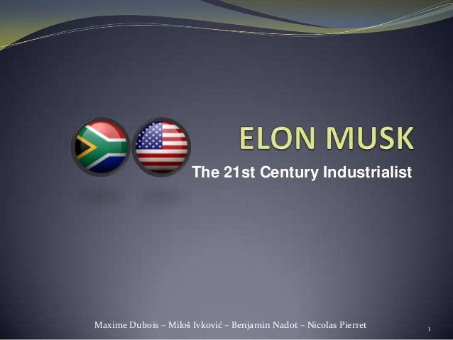The 21st Century IndustrialistMaxime Dubois – Miloš Ivković – Benjamin Nadot – Nicolas Pierret   1