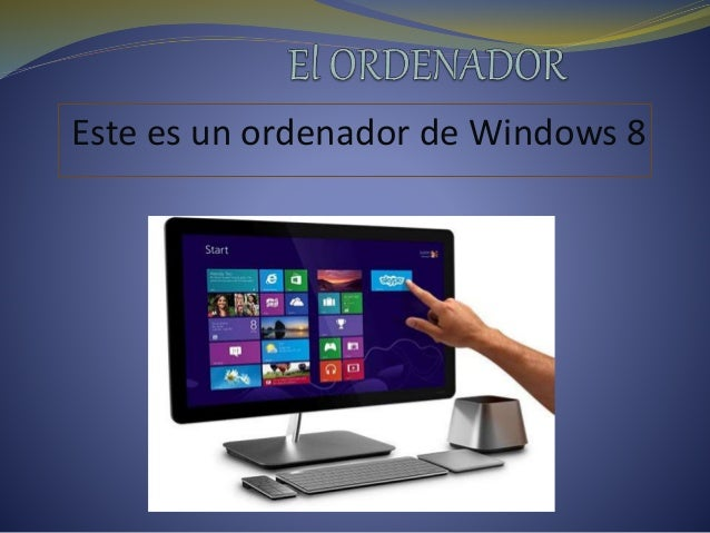 Este es un ordenador de Windows 8