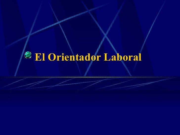 El Orientador Laboral