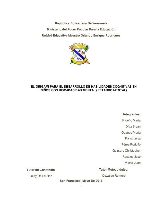 iRepública Bolivariana De VenezuelaMinisterio del Poder Popular Para la EducaciónUnidad Educativa Maestro Orlando Enrique ...