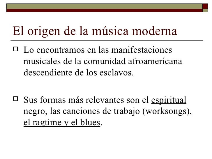 El origen de la música moderna Slide 3