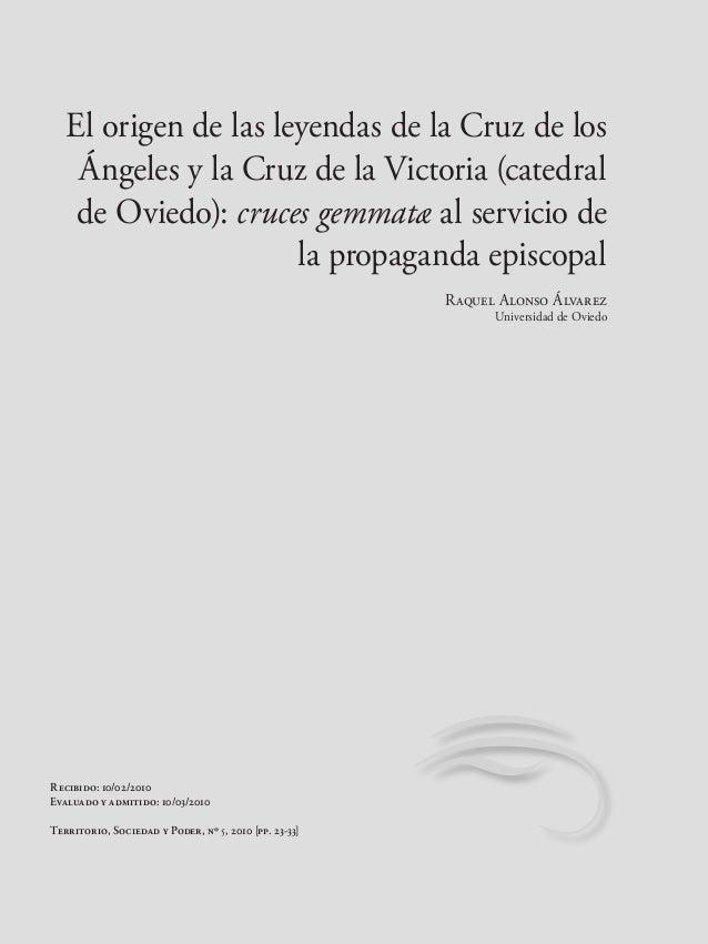 El origen de las leyendas de la Cruz de los Ángeles y la Cruz de la Victoria (catedral de Oviedo): cruces gemmatæ al servi...