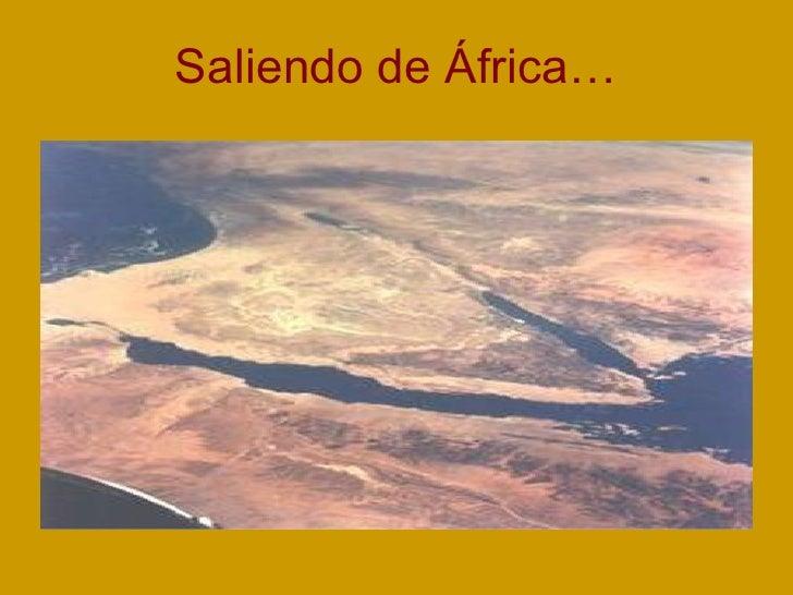 Saliendo de África…