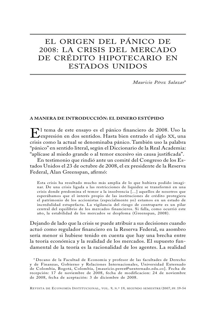 EL ORIGEN DEL PÁNICO DE    2008: LA CRISIS DEL MERCADO    DE CRÉDITO HIPOTECARIO EN           ESTADOS UNIDOS              ...