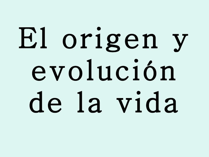 El origen y evolución de la vida