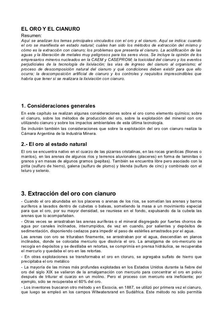 EL ORO Y EL CIANUROResumen:Aquí se analizan los temas principales vinculados con el oro y el cianuro. Aquí se indica: cuan...