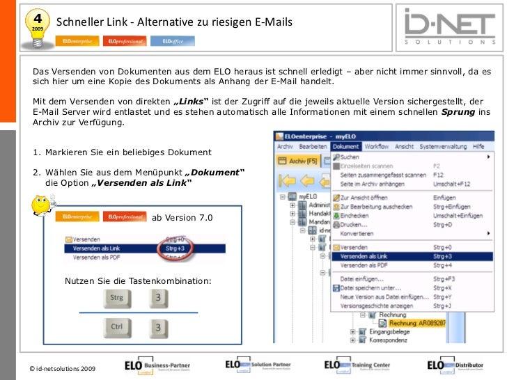 4       Schneller Link - Alternative zu riesigen E-Mails2009 Das Versenden von Dokumenten aus dem ELO heraus ist schnell e...