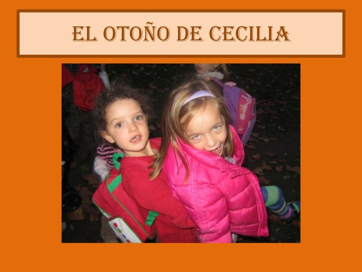 El otoño de Cecilia