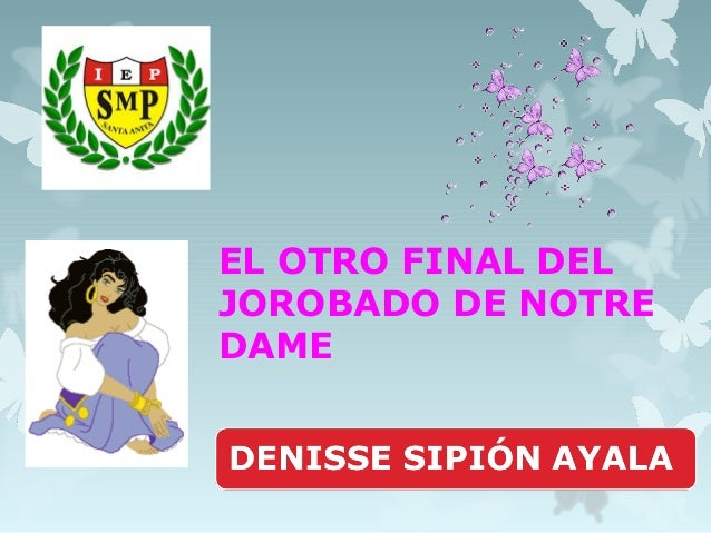 EL OTRO FINAL DEL JOROBADO DE NOTRE DAME