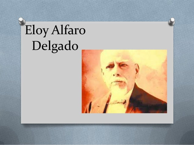 Eloy AlfaroDelgado